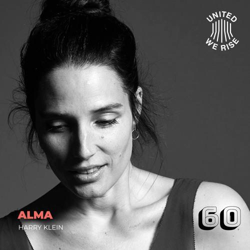 Alma presents United We Rise Podcast Nr. 060