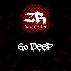 Zlyris - Go Deep (Psytrance)