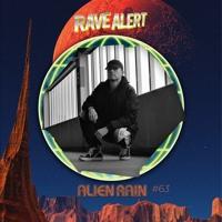 RaveCast63 - Alien Rain