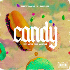 Candy (What's The Word)