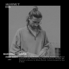 [ΔKSHMUT005] Madonna - Frozen (Deep Ändi Edit)