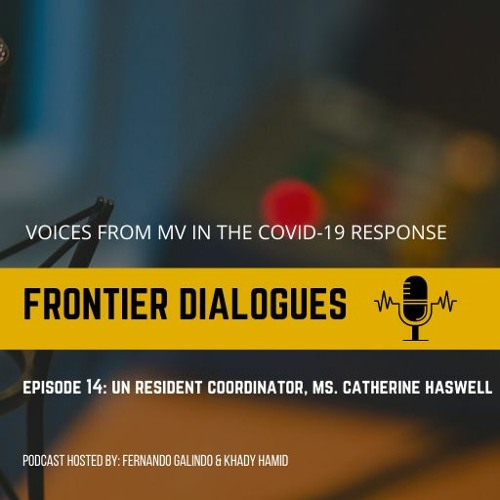 FD Episode 14: UN Resident Coordinator Ms. Catherine Haswell