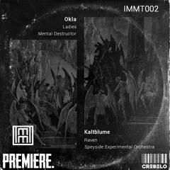 PREMIERE: Kaltblume - Raven [IMMT002]