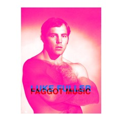 Luke Fuller - Faggot Music