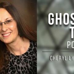 GHOSTLY TALK EP 164 – CHERYL LYNN CARTER