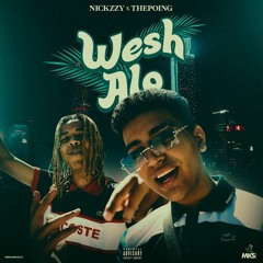 ThePoing ft Nickzzy - Wesh Alo