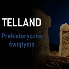 Telland   Prehistoryczna świątynia
