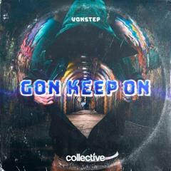 Vonstep - Gon Keep On