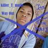 Download killer_T_mafia_god father(Real).mp3 Mp3