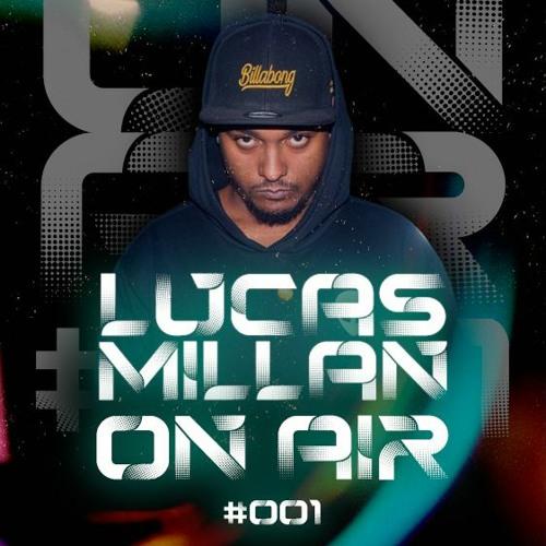 Rádio On Air #001 (Lucas Millan)