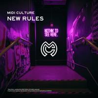 Midi Culture - New Rules (ft. Ben Woodward)