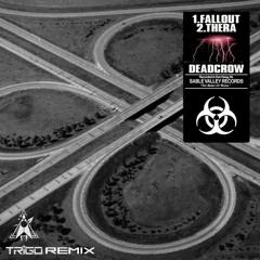 Deadcrow - Fallout (TRIGO REMIX)