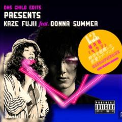 """藤井風 Kaze Fujii feat .Donna Summer  """" Ki Ra Ri """" DHs CHILD EDITs"""