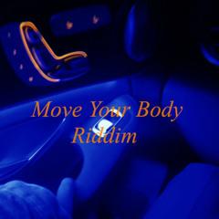 Move Your Body Riddim