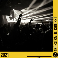 Ancestral DJ Contest 2021