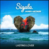 lasting Lover (Sigala & James Arthur