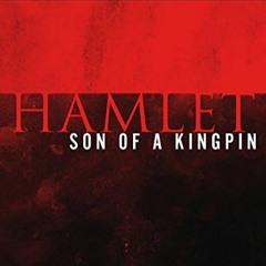 Hamlet Son Of A Kingpin - Wandering Piano