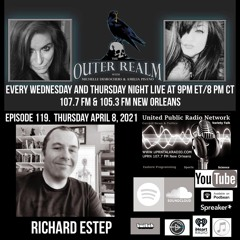 The Outer Realm With Michelle Desrochers and Amelia Pisano guest Richard Estep