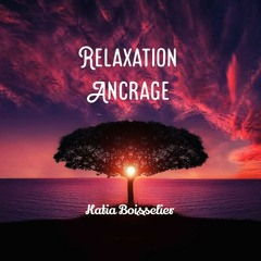 Relaxation d'ancrage