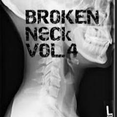 Broken Neck Vol. 4 (Track List in description)