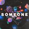 Rushline - Someone