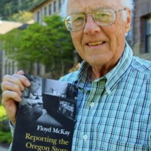 Reporting the Oregon Story: An Interview with Author Floyd McKay
