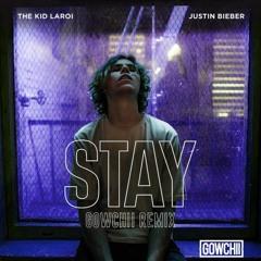The KID LAROI x Justin Bieber - STAY (Gowchii Remix) [FREE DL]