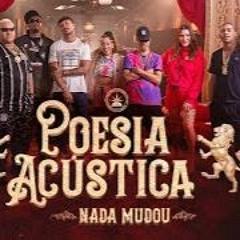 Poesia Acústica #11 - Nada Mudou - L7NNON, CHRIS, Ryan SP, Lourena, Xamã, Azzy, Mc Poze, Cynthia Luz