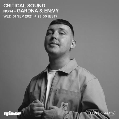 Critical Sound no.94 - Gardna & En:vy - 01 September 2021