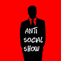 Anti Social Show - EP90 - Embracing The Horror w/ @sexxylaura27