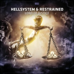 Hellsystem & Restrained - Lord Of Justice