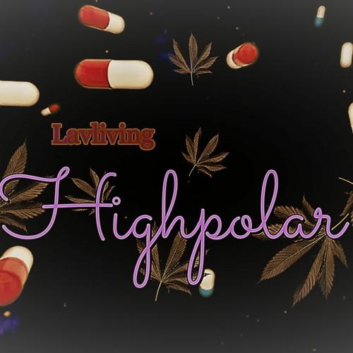 Highpolar - Lavliving Entertainment