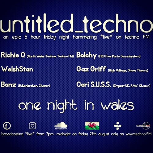 untitled_techno 'one night in wales!' *live* on techno FM with Richie Q & friends