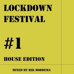 Lockdown Festival (House Edition)