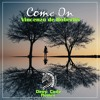 Come On (Original Mix)