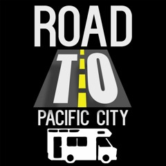 Road to Pacific City Session 15