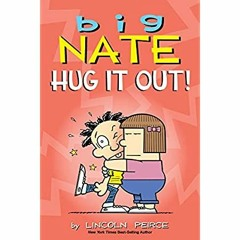 DOWNLOAD FREE Big Nate: Hug It Out! EBook