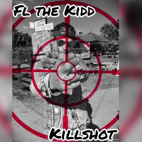FL the kidd - Kill Shot -remix (freestyle)