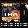 Tra Tra Tra Remix - Ghetto Kids & Guaynaa Ft. Mad Fuentes (Kike Colorss X Mx 7he 7low Bootleg) Portada del disco