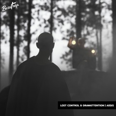 Lost Control & DRAWATTENTION - Aegis