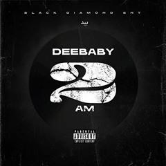 DeeBaby - 2 AM