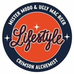 LIFESTYLE - Mister Modo & Ugly Mac Beer X Crimson Alchemist (Donut Mix)