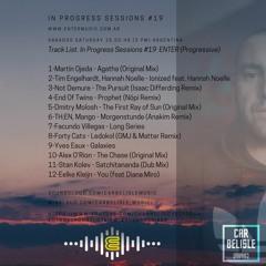 In Progress Sessions #19