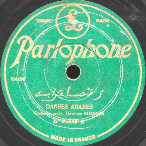 Orchestre Arabe, Direction Mimoun - Danses Arabes (Parlophone, c. 1930)