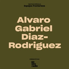 4. Espejos Fronterizos - Alvaro Gabriez Diaz - Rodriguez - MENTION SPÉCIALE -MÉXICO