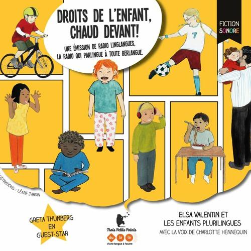 Radio Linglangues - Droits de l'enfant, chaud devant!