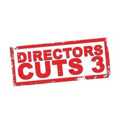 Directors Cuts 3