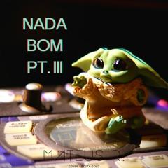 Costa Gold - Nada Bom Pt. 3 (Cover)