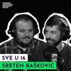 Download Sve u 16 sa Sretenom Raškovićem: Dijego, Roman i Karlos | S02E19 Mp3