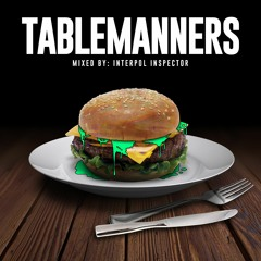 TABLEMANNERS 39 #RIP039
